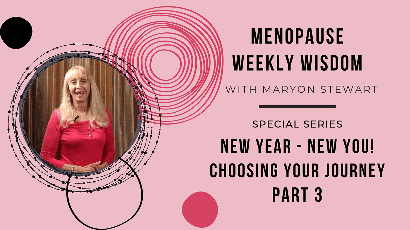 How to Start Your Journey Through Menopause - Maryon Stewart how to start your journey through menopause New Year New You – How to Start Your Journey Through Menopause blog image