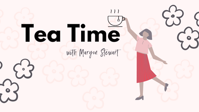 Tea Time with Maryon Stewart